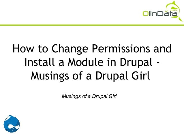 How to Change Permissions and  Install a Module in Drupal -    Musings of a Drupal Girl         Musings of a Drupal Girl