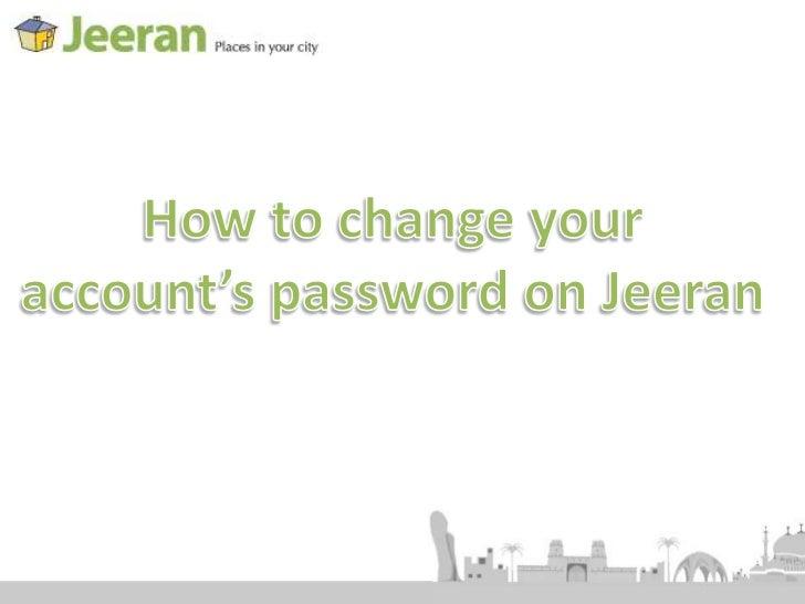 How to change your account's password on jeeran