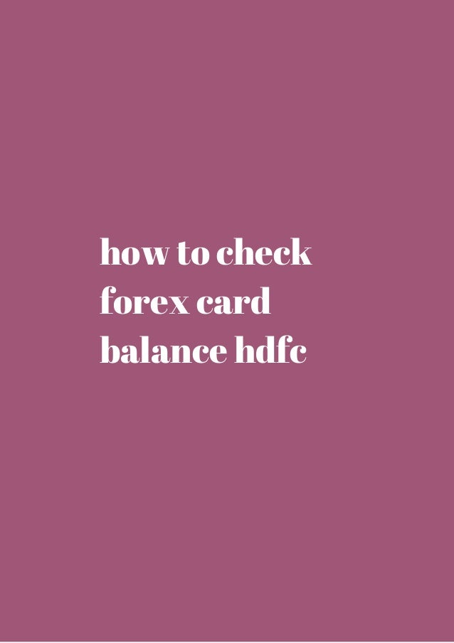 Validity of hdfc forex card