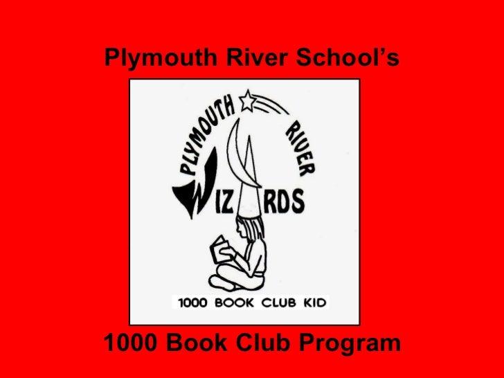 Plymouth River School's 1000 Book Club