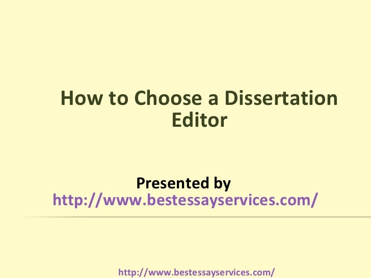 How to choose a dissertation editor