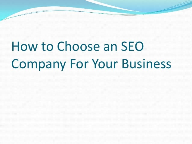 How to Choose an SEO Company For Your Business