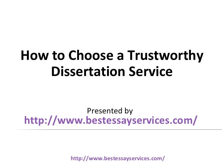 How to choose a trustworthy dissertation service