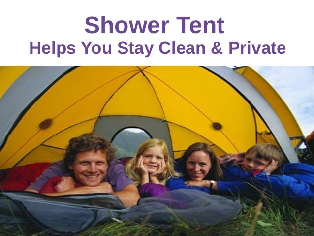 Shower Tent Helps You Stay Clean & Private