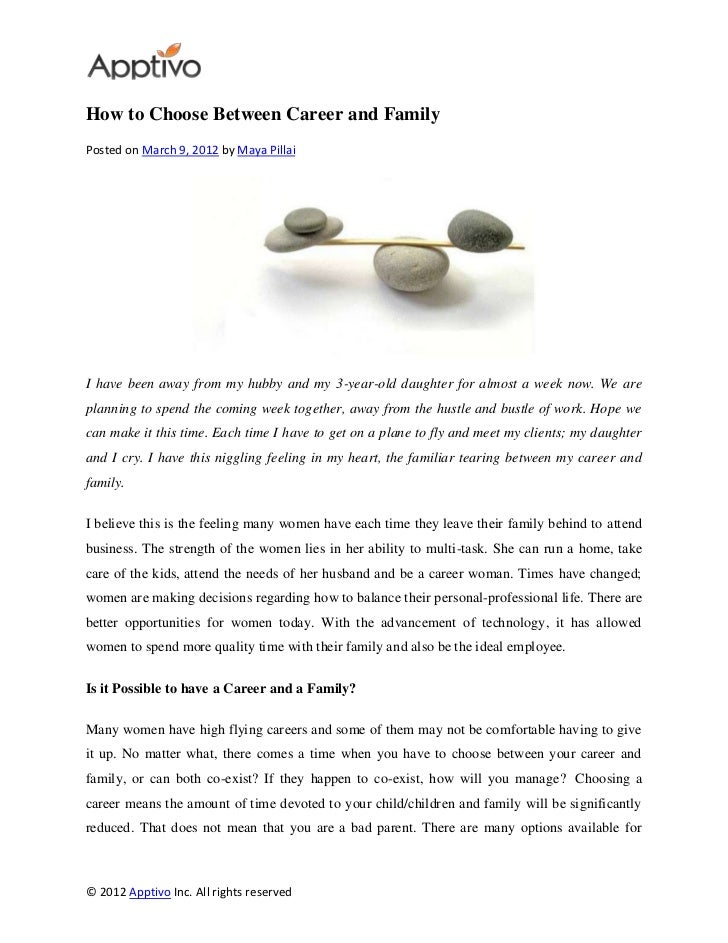 How to Choose Between Career and FamilyPosted on March 9, 2012 by Maya PillaiI have been away from my hubby and my 3-year-...