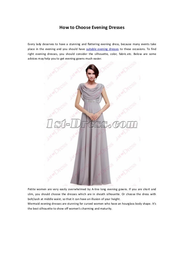 How to choose evening dresses