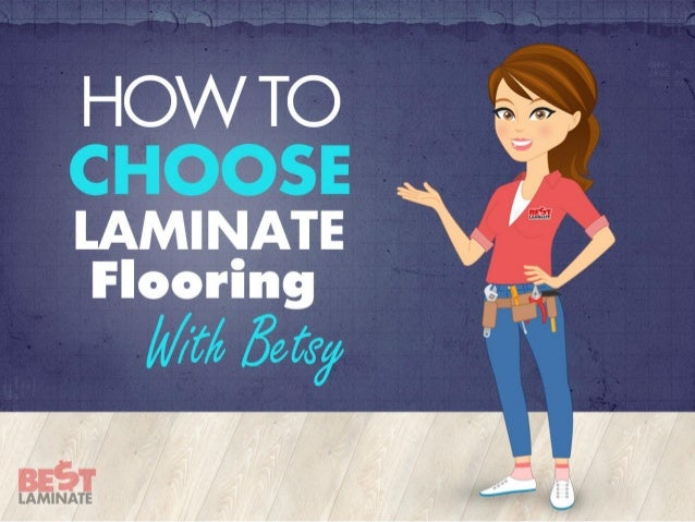 How to choose laminate flooring for How to choose flooring for your home