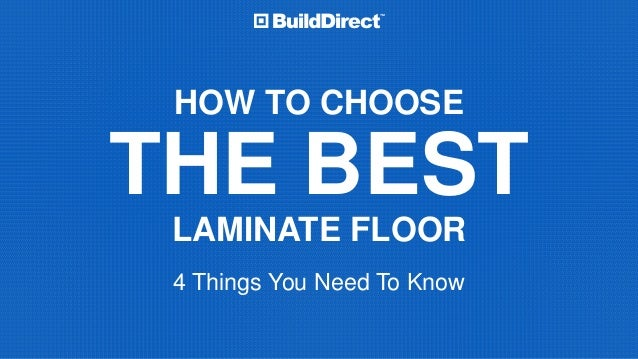 How to choose the best laminate flooring 4 things to know for How to pick flooring