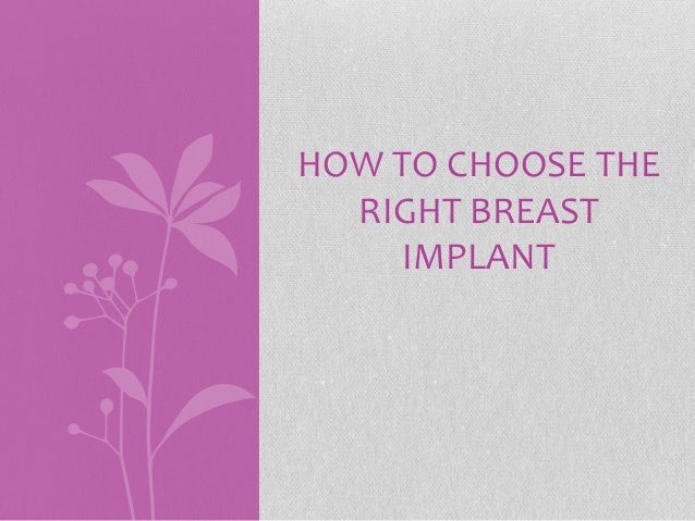 How to Choose the Right Breast Implant