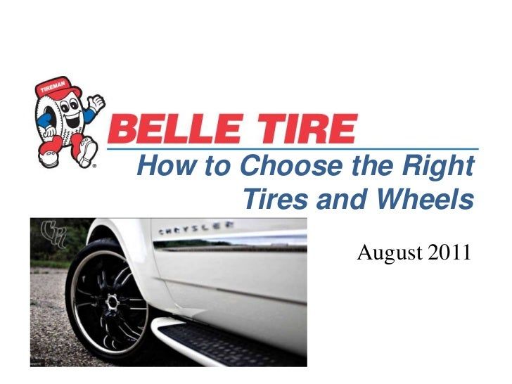 How to Choose the Right Tires and Wheels<br />August 2011<br />