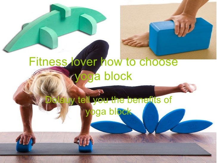 How to choose yoga block and learn its benefits