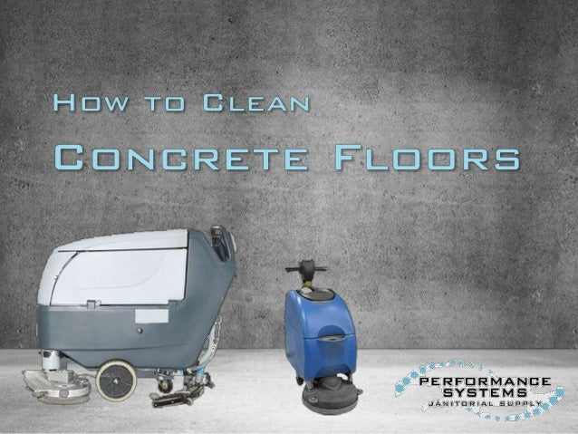 How to clean concrete floors for What to clean concrete floors with