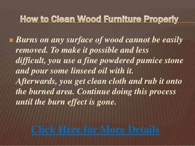 To Clean Woodwork How To Clean Wood Furniture Properly