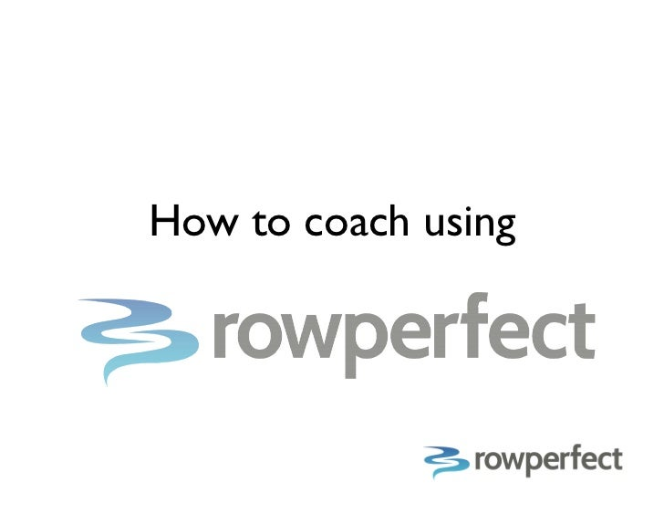 How to coach rowing and sculling using Rowperfect