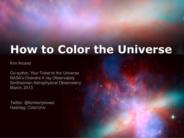 How to Color the Universe