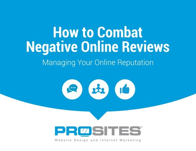 How to Combat Negative Online Reviews