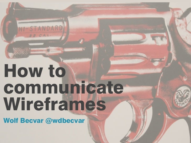 How To Communicate Wireframes