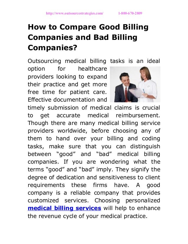 http://www.outsourcestrategies.com/ 1-800-670-2809 How to Compare Good Billing Companies and Bad Billing Companies? Outsou...