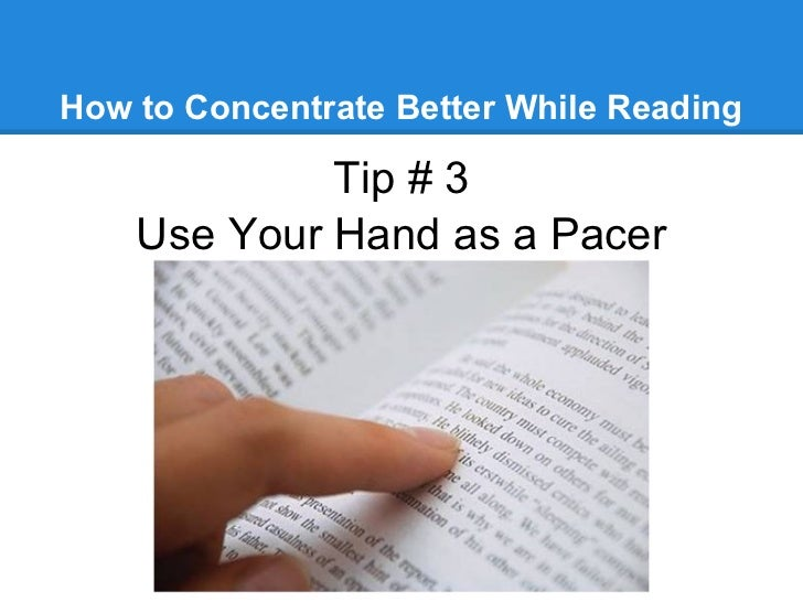 How to concentrate?