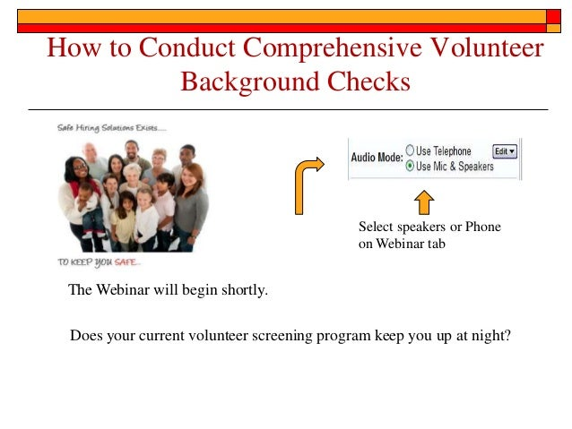 How to Conduct Comprehensive Volunteer          Background Checks                                            Select speake...