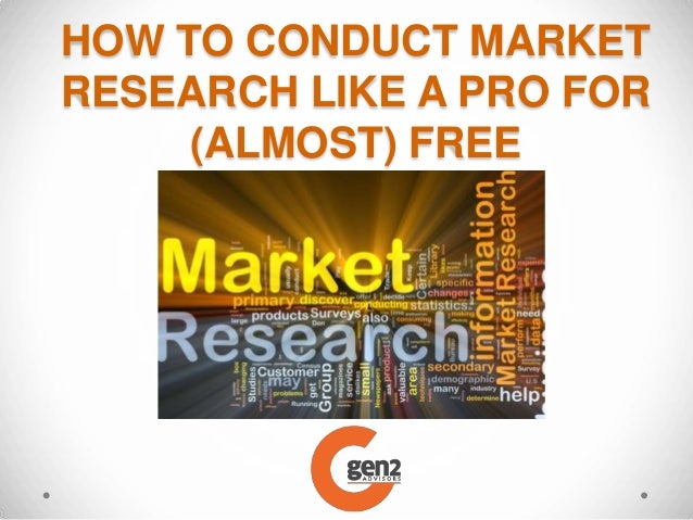 How to conduct market research like a pro for (almost) free