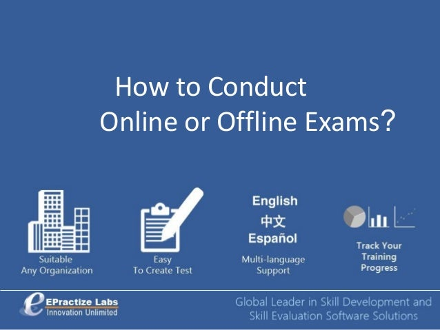 How to ConductOnline or Offline Exams?