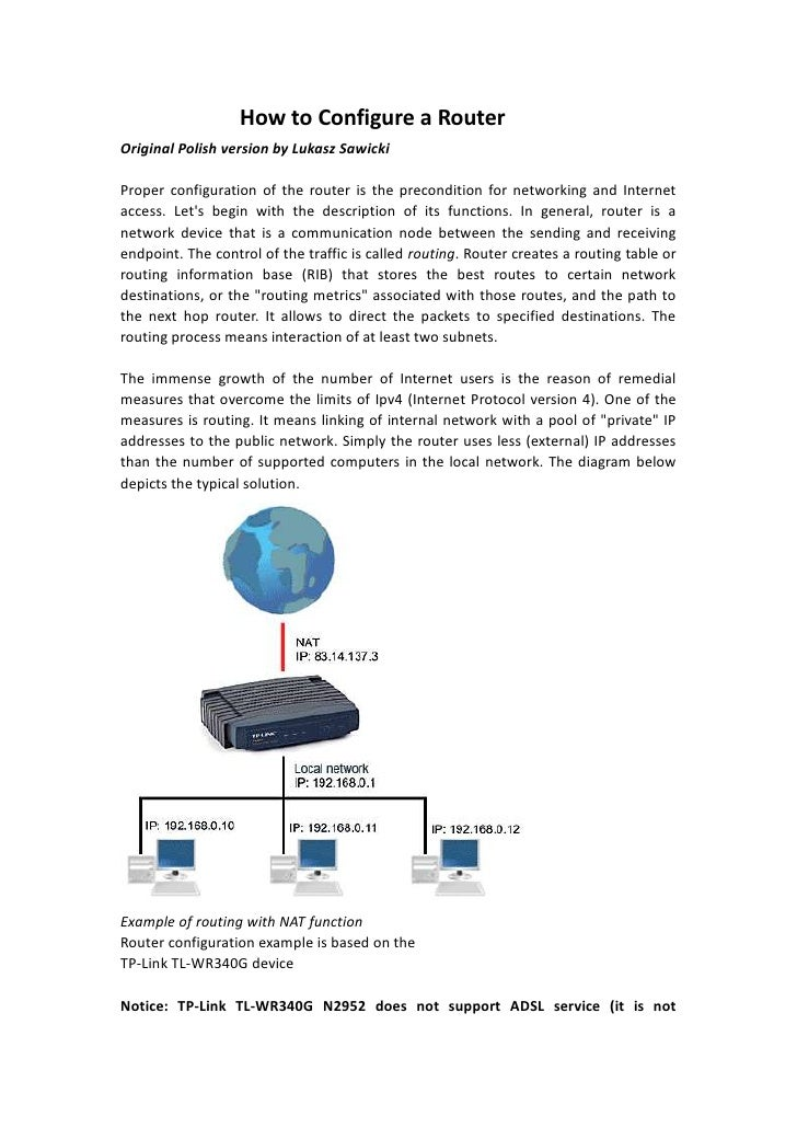 How to Configure a RouterOriginal Polish version by Lukasz SawickiProper configuration of the router is the precondition f...
