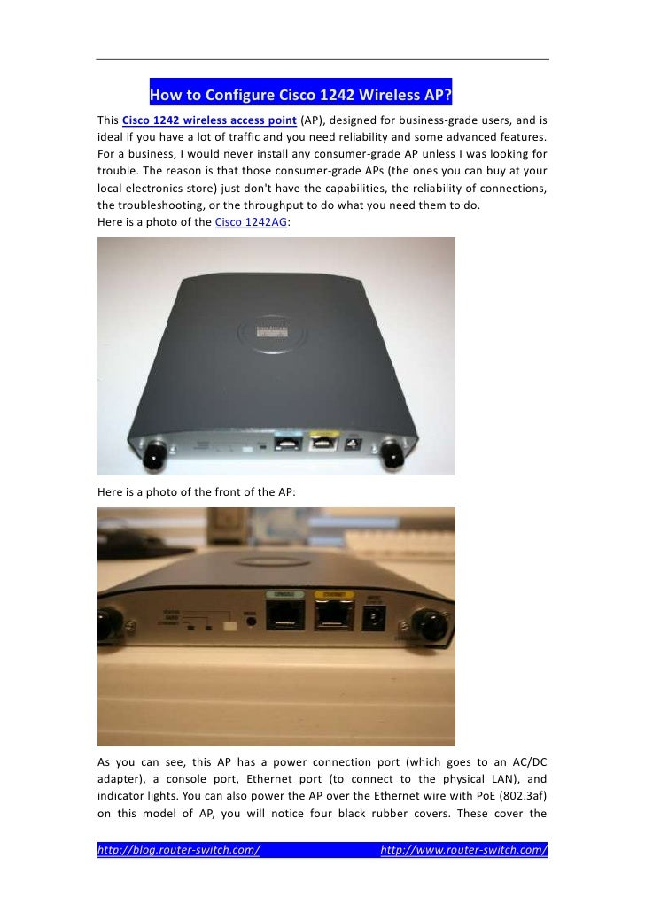 How to Configure Cisco 1242 Wireless AP?This Cisco 1242 wireless access point (AP), designed for business-grade users, and...