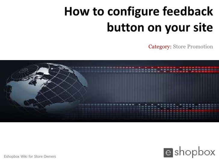How to configure feedback button on your eshopbox site