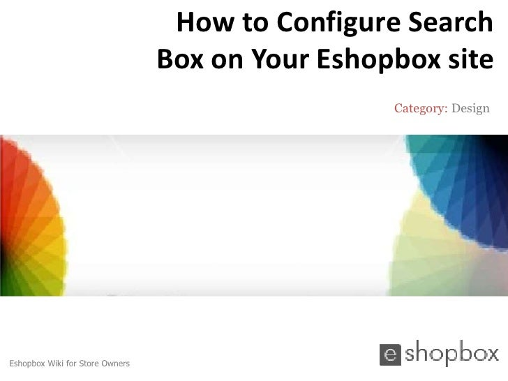 How to Configure Search                                 Box on Your Eshopbox site                                         ...