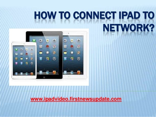 how to connect network on ipad