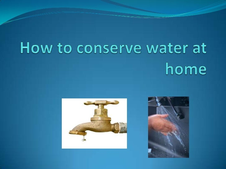 How to conserve water at home breanna destiny