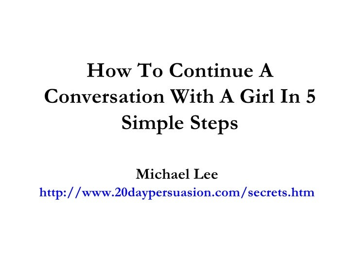 how to start and continue a conversation with a girl
