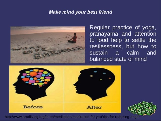 """mind and best friend """"you can have no better friend than a well-trained mind- and no worse enemy than an untrained mind"""" –buddha does anyone else out there have wicked """"self-talk."""