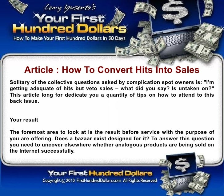 """Article : How To Convert Hits Into Sales Solitary of the collective questions asked by complication spot owners is: """"I'm g..."""