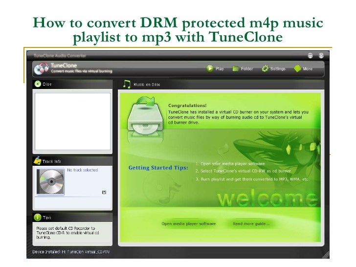 How to convert DRM protected m4p music playlist to mp3 with TuneClone