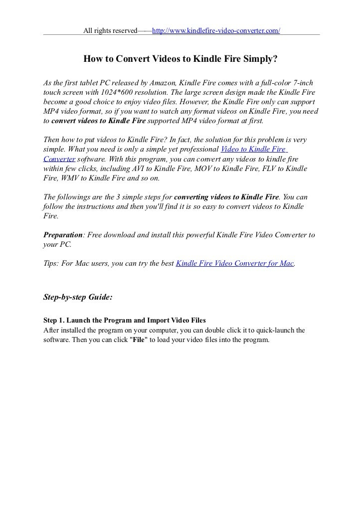 All rights reserved——http://www.kindlefire-video-converter.com/             How to Convert Videos to Kindle Fire Simply?As...