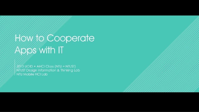 How to cooporeate with IT partners from a designer's viewpoint