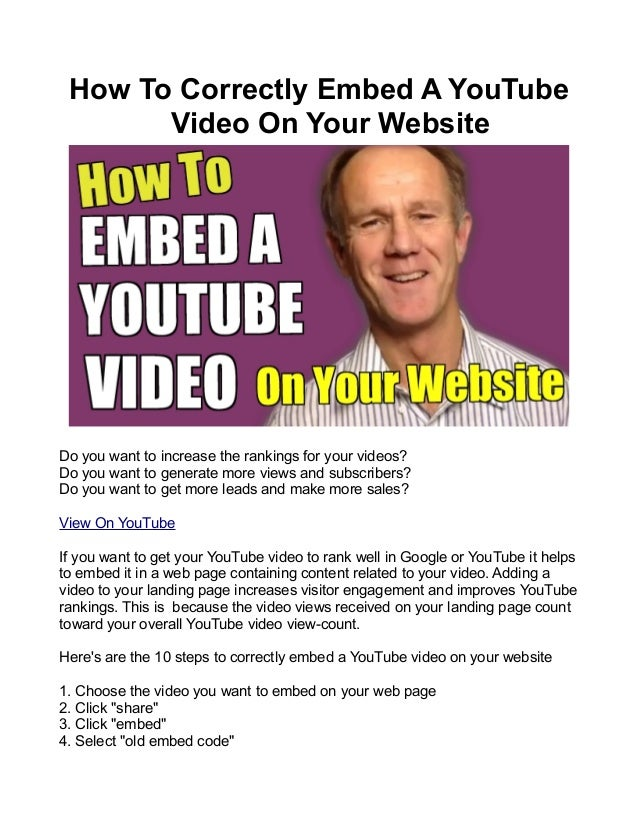 How To Correctly Embed A YouTube Video On Your Website  Do you want to increase the rankings for your videos? Do you want ...