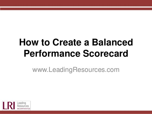 How to Create a Balanced Performance Scorecard