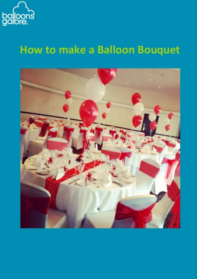 How to create a balloon bouquet guide for Balloon decoration guide