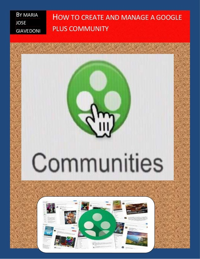 How to create and manage a community in google plus