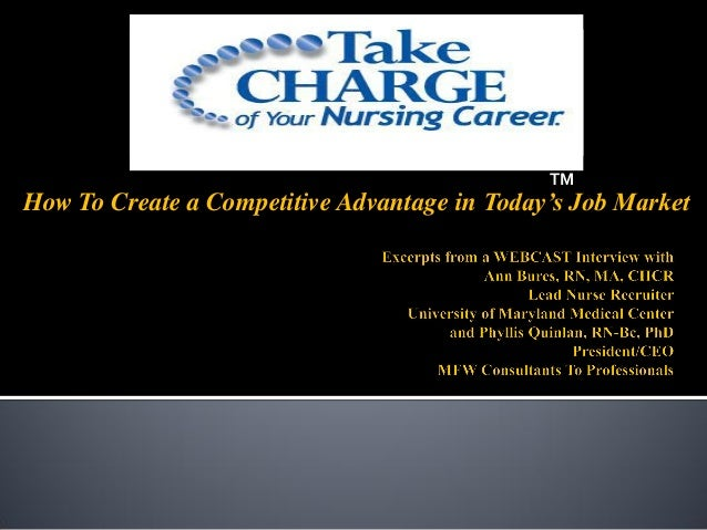 How To Create a Competitive Advantage in Today's Job Market TM