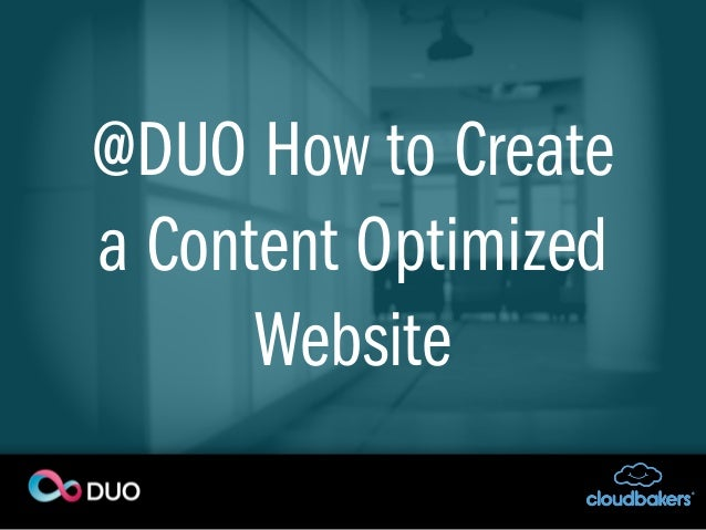 @DUO : How to Create a Content Optimized Website