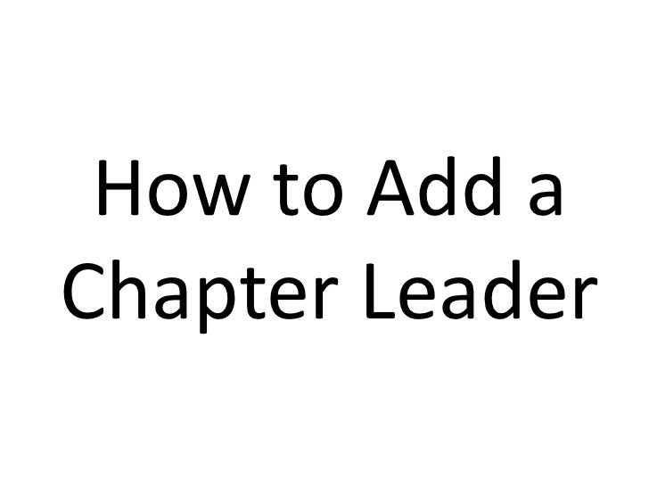 How to Add a Chapter Leader<br />