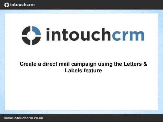 Create a direct mail campaign using the Letters &Labels feature