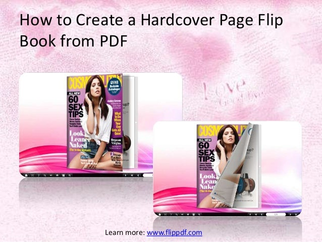 How to Create a Hardcover Page FlipBook from PDF           Learn more: www.flippdf.com
