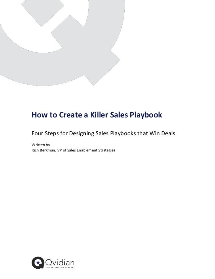 How to Create a Killer Sales PlaybookFour Steps for Designing Sales Playbooks that Win DealsWritten byRich Berkman, VP of ...