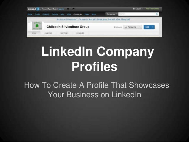 LinkedIn Company         ProfilesHow To Create A Profile That Showcases     Your Business on LinkedIn