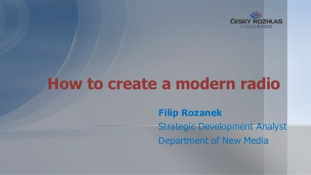 How to create a modern radio